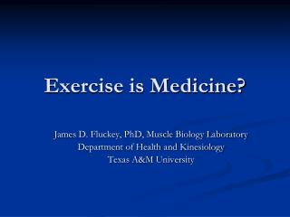 Exercise is Medicine?