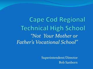 Cape Cod Regional Technical High School