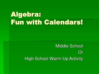 Algebra: Fun with Calendars!