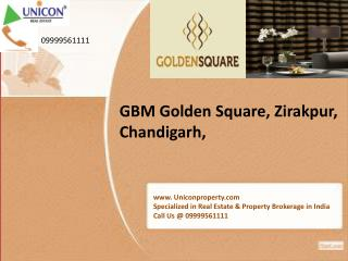 Golden Square Chandigarh - Call @ 09999561111