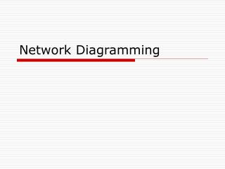 Network Diagramming