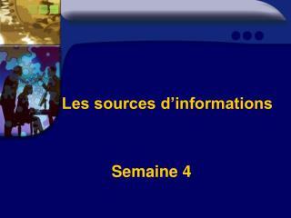Les sources d�informations
