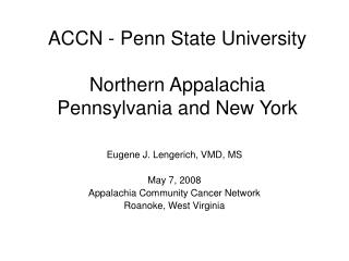 ACCN - Penn State University Northern Appalachia Pennsylvania and New York