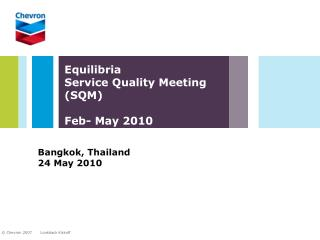 Equilibria Service Quality Meeting (SQM) Feb- May 2010