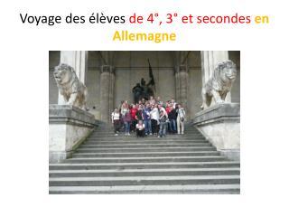 Voyage des élèves  de 4°, 3° et secondes  en Allemagne