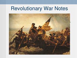 Revolutionary War Notes