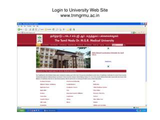 Login to University Web Site www.tnmgrmu.ac.in