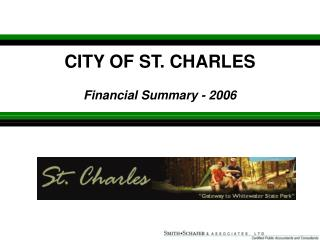 CITY OF ST. CHARLES Financial Summary - 2006