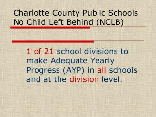 Charlotte County Public Schools No Child Left Behind (NCLB)