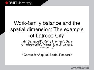 Work-family balance and the spatial dimension: The example of Latrobe City