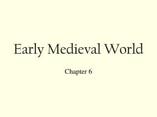 Early Medieval World