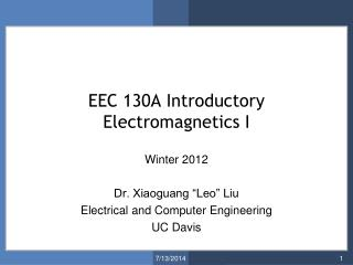 EEC 130A Introductory Electromagnetics I