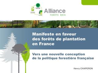 Manifeste en faveur  des for�ts de plantation en France