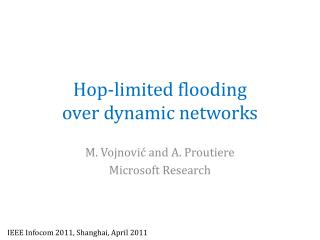 Hop-limited  f looding  over  d ynamic networks