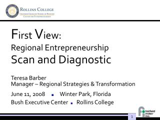 F irst  V iew:  Regional Entrepreneurship  Scan and Diagnostic
