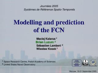 Modelling and prediction of the FCN