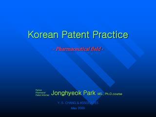Korean Patent Practice - Pharmaceutical field -