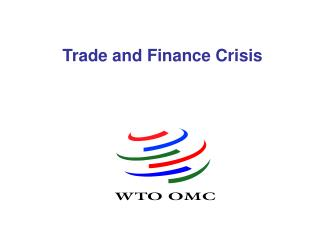 Trade and Finance Crisis