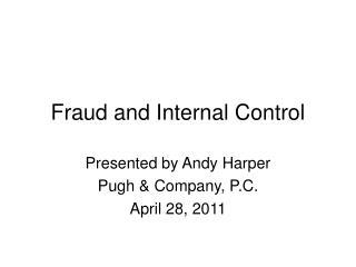 Fraud and Internal Control