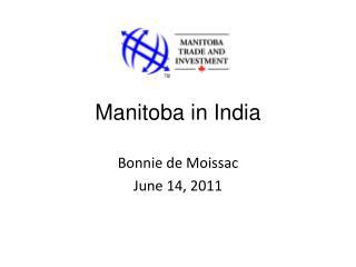 Manitoba in India