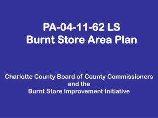 PA-04-11-62 LS Burnt Store Area Plan