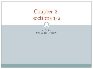 Chapter 2: sections 1-2