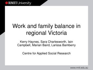 Work and family balance in regional Victoria