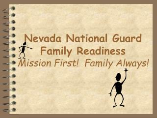 Nevada National Guard Family Readiness   Mission First!  Family Always!
