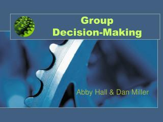 Group  Decision-Making