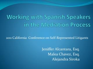 Working with Spanish Speakers in the Mediation Process