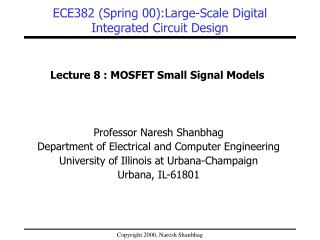 ECE382 (Spring 00):Large-Scale Digital Integrated Circuit Design