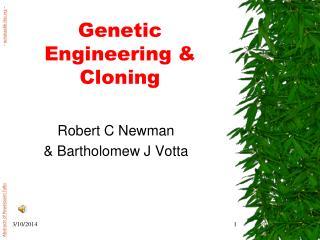Genetic Engineering  Cloning