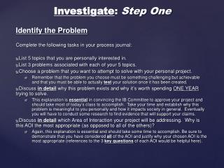 Investigate :  Step One