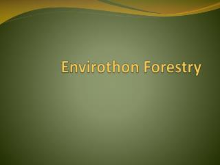 Envirothon  Forestry