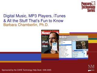 Digital Music, MP3 Players, iTunes & All the Stuff That's Fun to Know