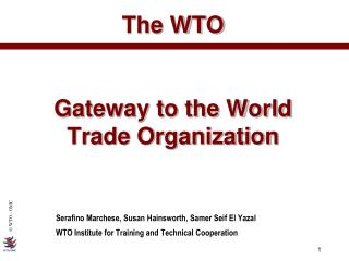 The WTO  Gateway to the World Trade Organization