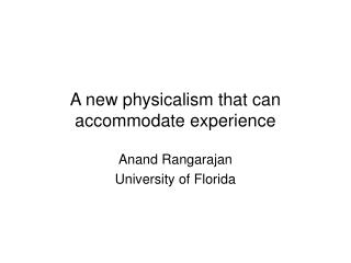 A new physicalism that can accommodate experience