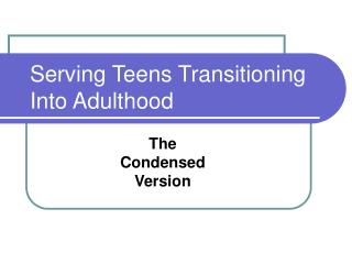 Serving Teens Transitioning Into Adulthood
