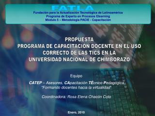 Fundación para la Actualización Tecnológica de Latinoamérica Programa de Experto en Procesos Elearning Módulo 5 – Metod