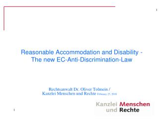 Reasonable Accommodation and Disability - The new EC-Anti-Discrimination-Law