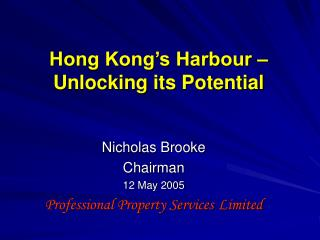 Hong Kong�s Harbour �  Unlocking its Potential