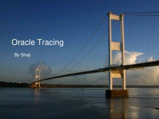 Oracle Tracing