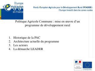 Politique Agricole Commune : mise en œuvre d'un programme de développement rural