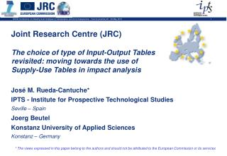 The choice of type of Input-Output Tables revisited: moving towards the use of Supply-Use Tables in impact analysis