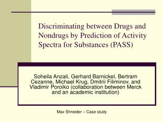Discriminating between Drugs and Nondrugs by Prediction of Activity Spectra for Substances (PASS)