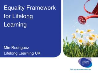 Equality Framework for Lifelong Learning Min Rodriguez Lifelong Learning UK