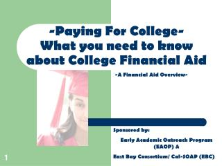 -Paying For College- What you need to know about College Financial Aid