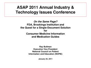 ASAP 2011 Annual Industry & Technology Issues Conference