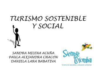 TURISMO SOSTENIBLE Y SOCIAL