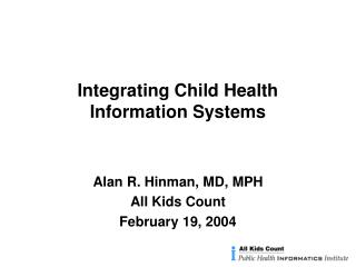 Integrating Child Health Information Systems
